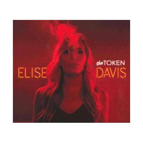 Elise Davis - Token (Digipak) (CD) - image 1 of 1