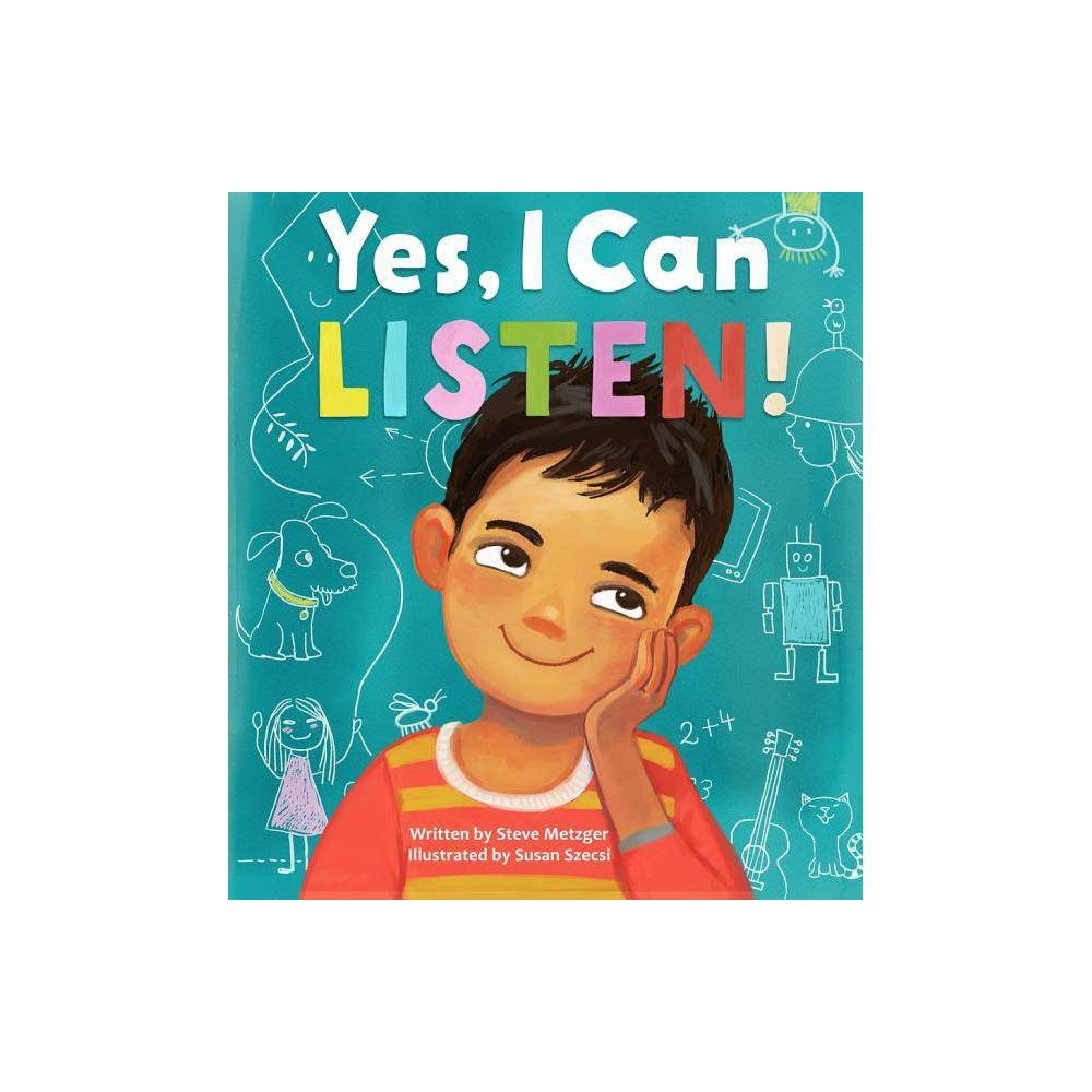Yes I Can Listen By Steve Metzger Hardcover