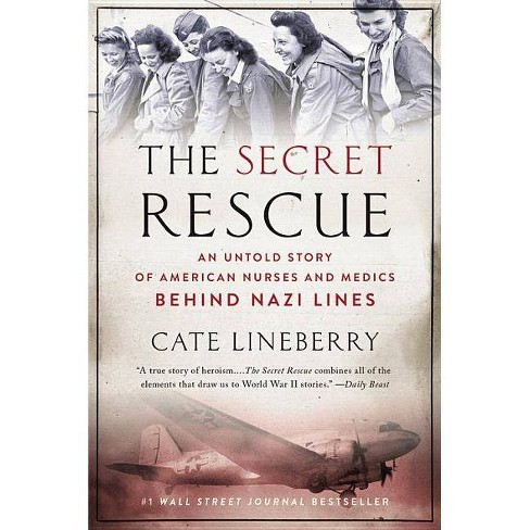 The Secret Rescue - by  Cate Lineberry (Paperback) - image 1 of 1
