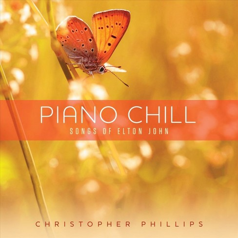 Christophe phillips - Piano chill:Songs of elton john (CD) - image 1 of 1