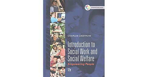 Introduction to Social Work and Social Welfare : Empowering People (Hardcover) (Charles Zastrow) - image 1 of 1