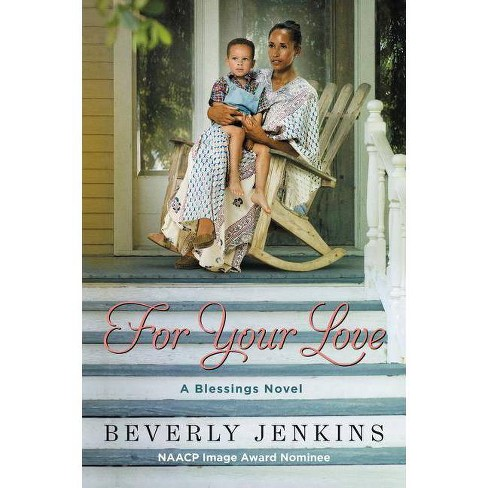 For Your Love - (Blessings) by  Beverly Jenkins (Paperback) - image 1 of 1