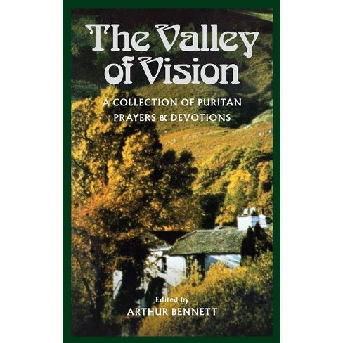 The Valley of Vision - by  Arthur G Bennett (Paperback) - image 1 of 1