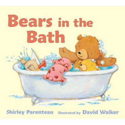 Bears in the Bath (Board)by Shirley Parenteau