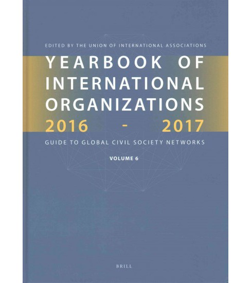 Yearbook of International Organizations 2016-2017 : Who's Who in International Organizations (Hardcover) - image 1 of 1
