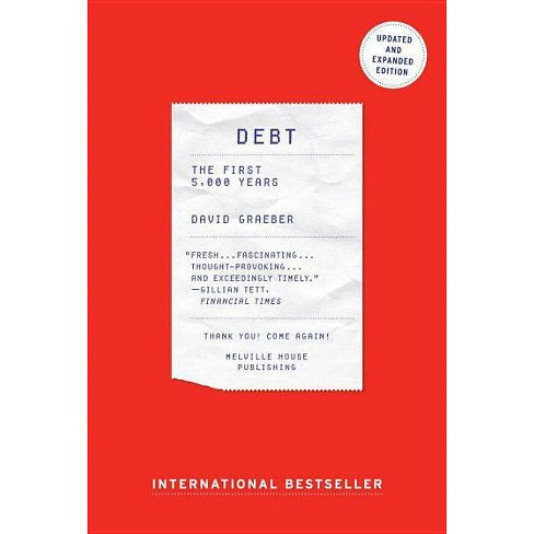Debt - Updated and Expanded - by  David Graeber (Paperback) - image 1 of 1