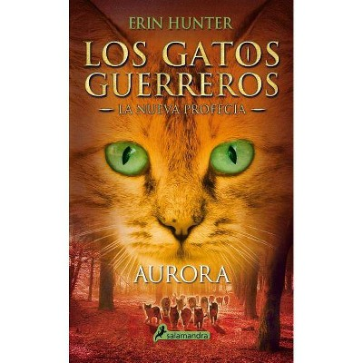 Aurora Dawn Gatos Guerreros Warriors By Erin Hunter Paperback Target