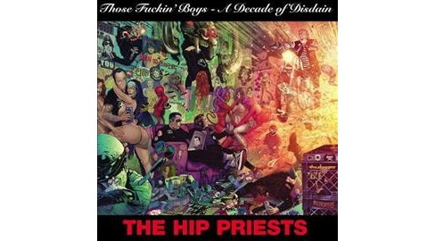Hip Priests - Those Fin Boys:Decade Of Disdain (Vinyl) - image 1 of 1