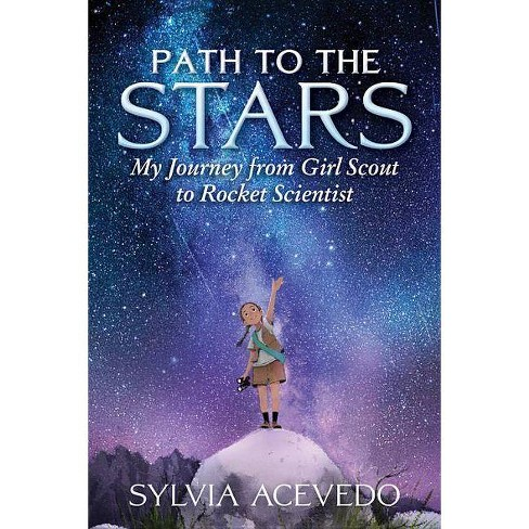 Path to the Stars - by  Sylvia Acevedo (Hardcover) - image 1 of 1