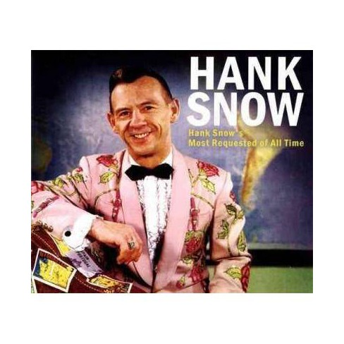 Hank Snow - Hank Snow's Most Requested Of All Time (CD) - image 1 of 1
