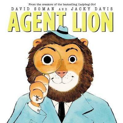 Agent Lion - by  Jacky Davis & David Soman (Hardcover)