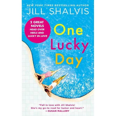 One Lucky Day - (Lucky Harbor Novel) by Jill Shalvis (Paperback)