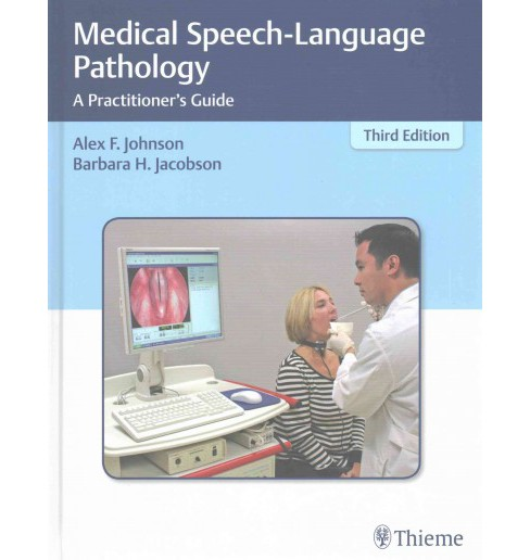Medical Speech-Language Pathology : A Practitioner's Guide (Hardcover) - image 1 of 1