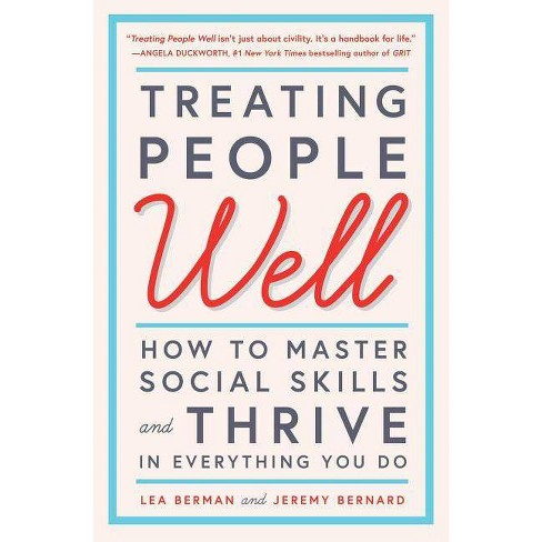 Treating People Well - by  Lea Berman & Jeremy Bernard (Paperback) - image 1 of 1
