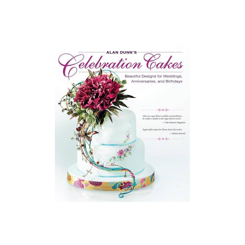 Alan Dunn S Celebration Cakes Paperback