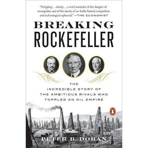Breaking Rockefeller - by  Peter B Doran (Paperback) - image 1 of 1