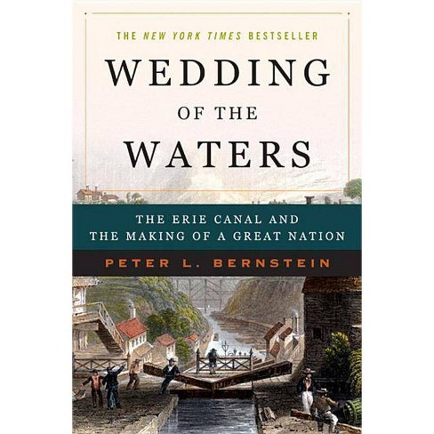 Wedding of the Waters - by  Peter L Bernstein (Paperback) - image 1 of 1