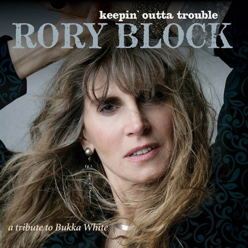 Rory Block - Keepin Outta Trouble:Tribute To Bukka (CD) - image 1 of 1