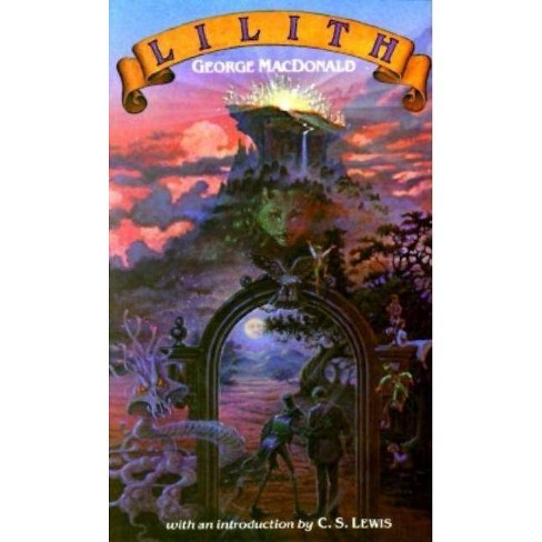 Lilith - by  George MacDonald (Paperback) - image 1 of 1