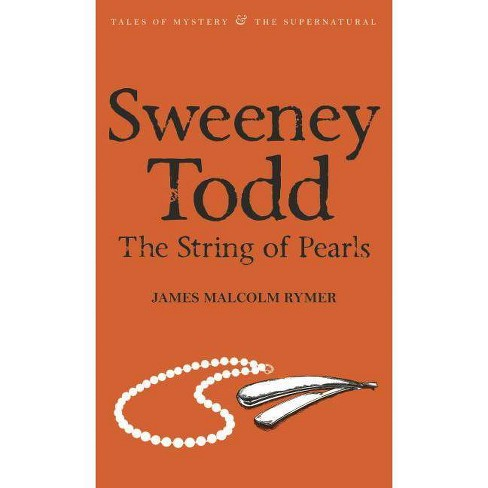 Sweeney Todd: The String of Pearls - (Tales of Mystery & the Supernatural) 2 Edition (Paperback) - image 1 of 1