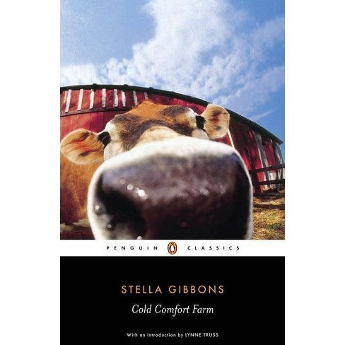 Cold Comfort Farm - (Penguin Classics) by  Stella Gibbons (Paperback) - image 1 of 1