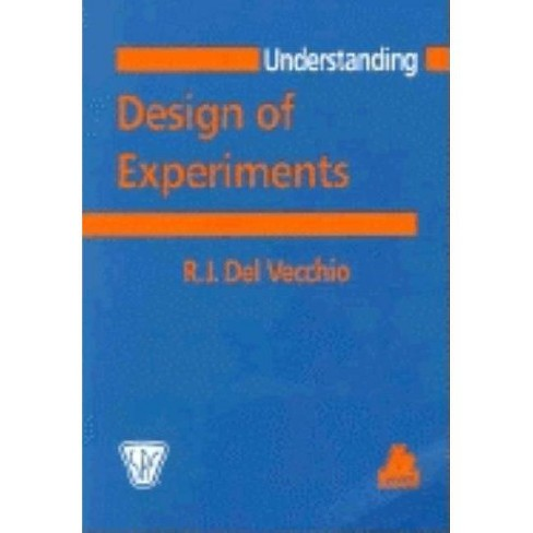 Understanding Design of Experiments - (Progress in Polymer Processing (Paperback)) by  R J del Veccho - image 1 of 1