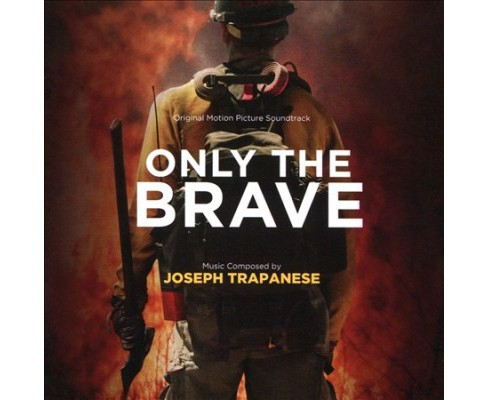 Joseph Trapanese - Only The Brave (Osc) (CD) - image 1 of 1