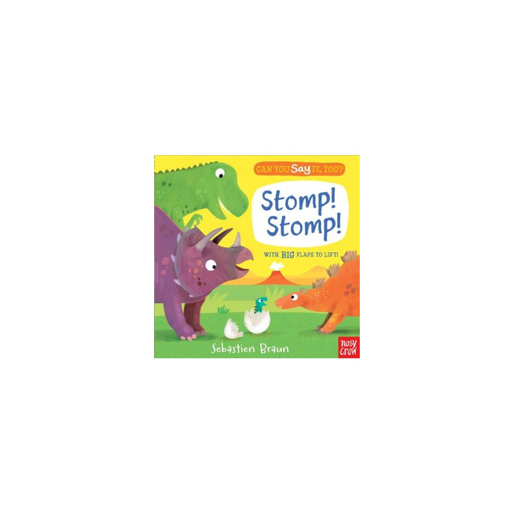 Can You Say It, Too? Stomp! Stomp! - Brdbk Rei by Sebastian Braun (Hardcover)