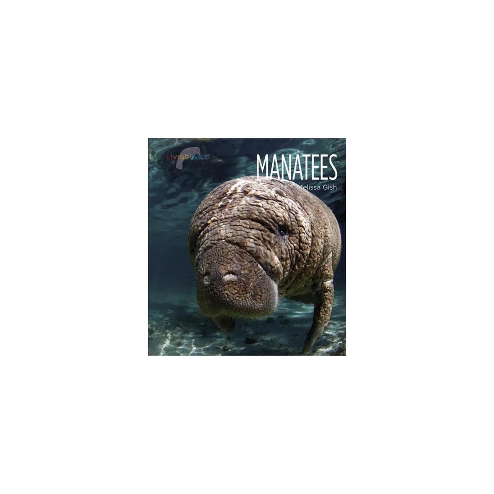 Manatees (Reprint) (Paperback) (Melissa Gish)