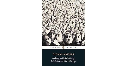 Essay on the Principle of Population and Other Writings (Paperback) (Thomas Malthus) - image 1 of 1