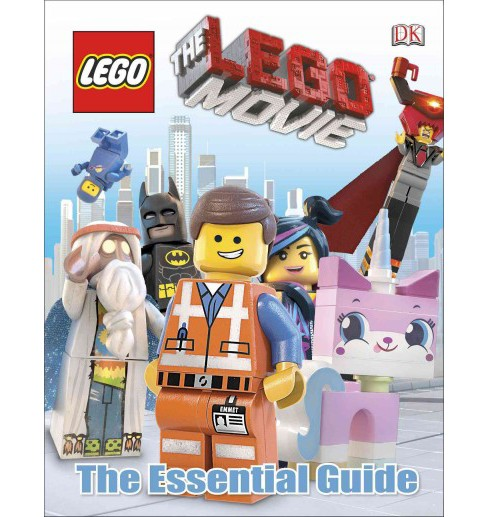 Lego Movie : The Essential Guide (Hardcover) (Hannah Dolan) - image 1 of 1
