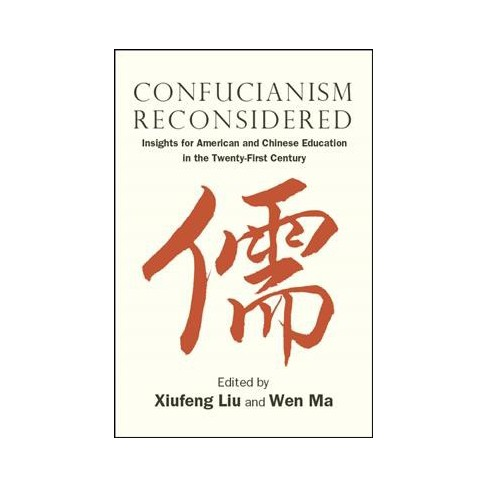 Confucianism Reconsidered Insights For American And Chinese