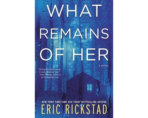 What Remains of Her -  by Eric Rickstad (Paperback) - image 1 of 1