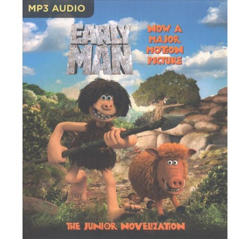 Early Man : The Junior Novelization -  (MP3-CD) - image 1 of 1