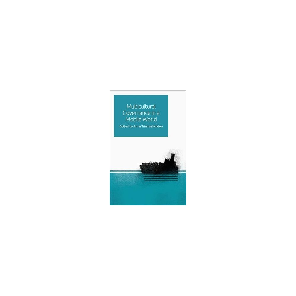 Multicultural Governance in a Mobile World - (Hardcover)