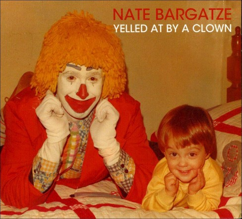 Nate bargatze - Yelled at by a clown (CD) - image 1 of 1