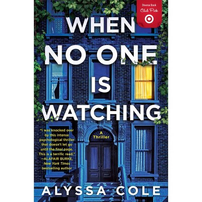When No One is Watching - Target Exclusive Diverse Book Club Pick by Cole Alyssa (Paperback)