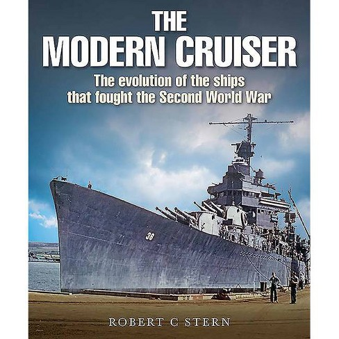 The Modern Cruiser - by  Robert C Stern (Hardcover) - image 1 of 1