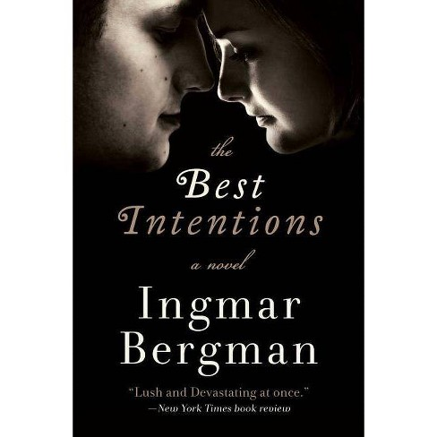 The Best Intentions - by  Ingmar Bergman (Paperback) - image 1 of 1