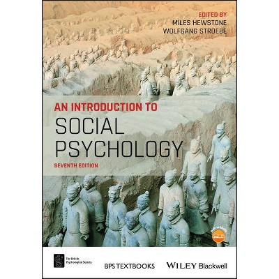 An Introduction to Social Psychology - (BPS Textbooks in Psychology) 7th Edition by  Wolfgang Stroebe & Miles Hewstone (Paperback)