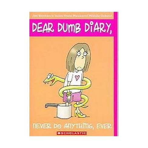 Never Do Anything, Ever ( Dear Dumb Diary, Apple Series) (Reissue) (Paperback) by Jamie Kelly - image 1 of 1
