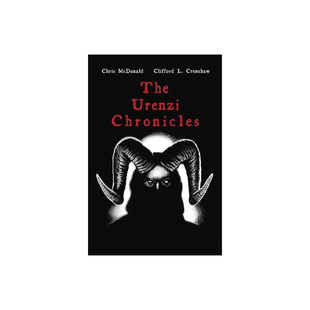 The Urenzi Chronicles By Chris Mcdonald Clifford Crenshaw Paperback