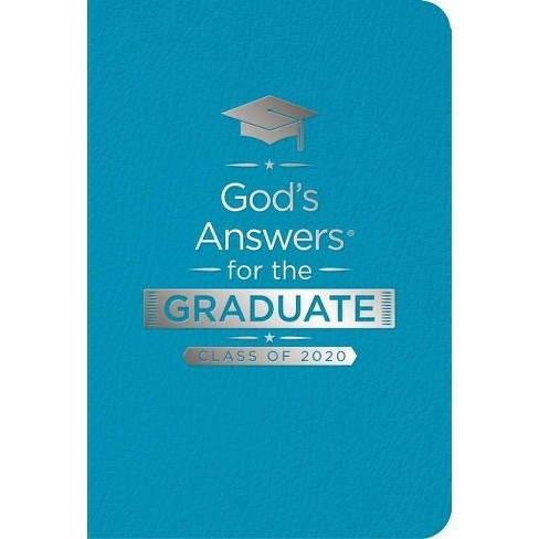 God's Answers for the Graduate: Class of 2020 - Teal NKJV - (God's Answers(r)) by  Jack Countryman - image 1 of 1