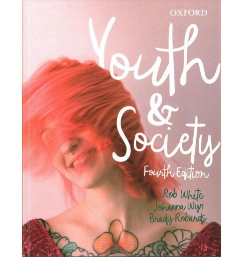 Youth and Society (Paperback) (Rob White & Johanna Wyn & Brady Robards) - image 1 of 1