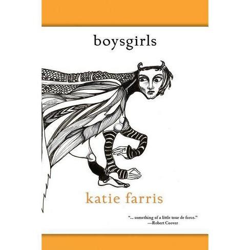 Boysgirls - by  Katie Farris (Paperback) - image 1 of 1