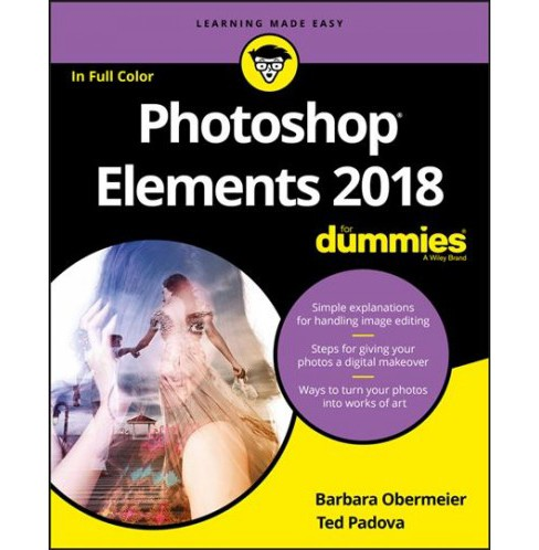 Photoshop Elements 2018 for Dummies (Paperback) (Barbara Obermeier & Ted Padova) - image 1 of 1