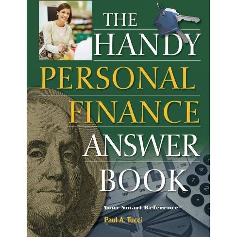 The Handy Personal Finance Answer Book - (Handy Answer Books) by  Paul A Tucci (Paperback) - image 1 of 1