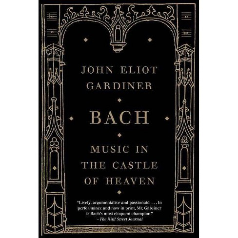 Bach - by  John Eliot Gardiner (Paperback) - image 1 of 1