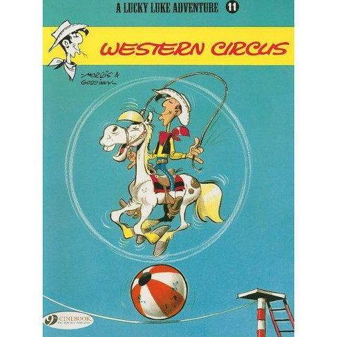 Western Circus - (Lucky Luke Adventures) by  Rene Goscinny (Paperback) - image 1 of 1