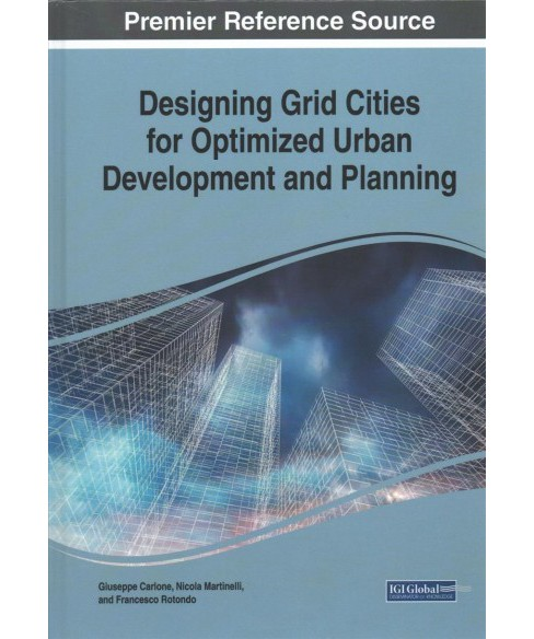 Designing Grid Cities for Optimized Urban Development and Planning -  (Hardcover) - image 1 of 1